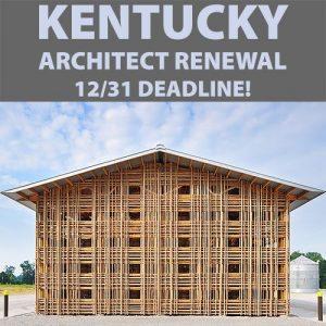 Kentucky Architect Renewal - 1231 Deadline 500