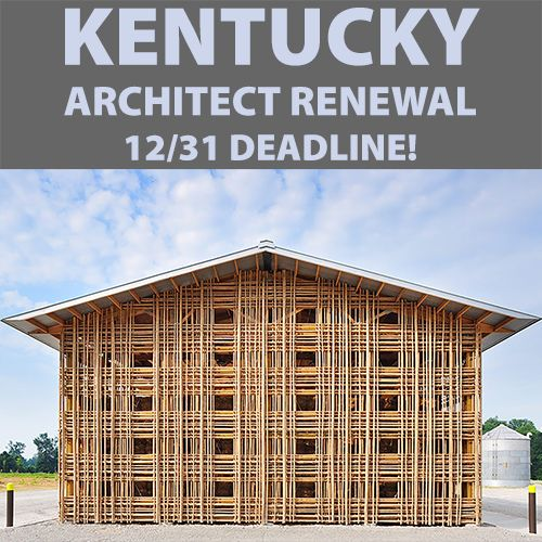 Kentucky Architect Renewal - 1231 Deadline 500