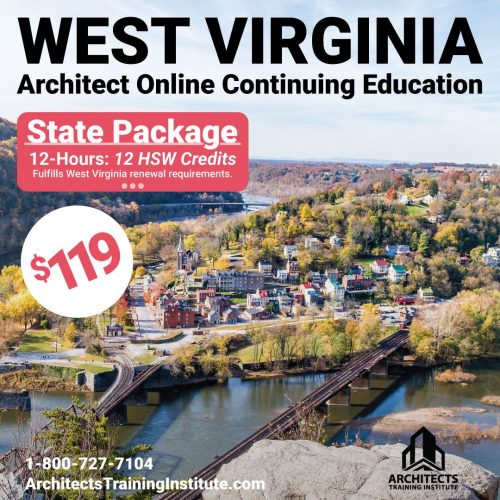 Everything You Need To Know To Renew Your West Virginia Architect License