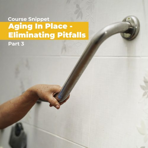 Aging in Place: Part 3 | 4 HSW Credits