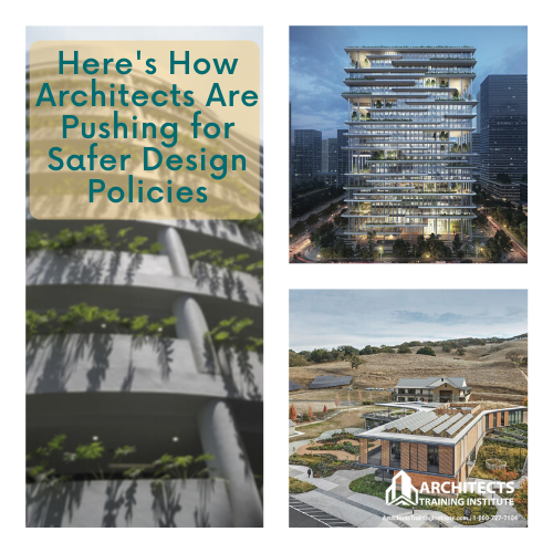 Here's How Architects Are Pushing for Safer Design Policies
