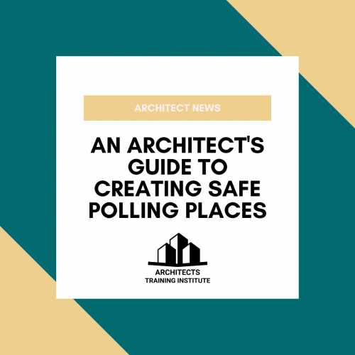An Architect's Guide to Creating Safe Polling Places