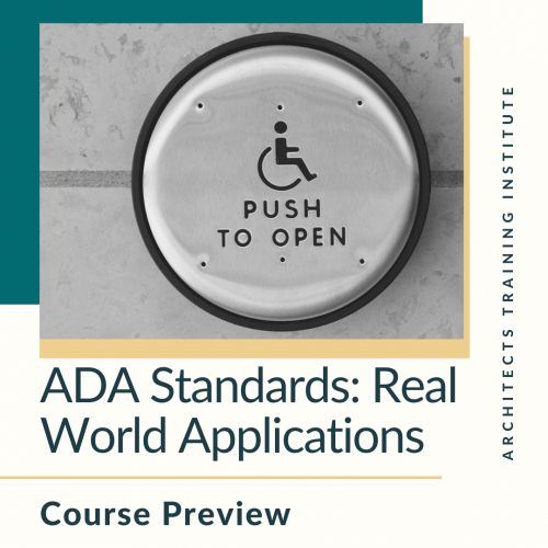ADA Standards: Real World Application Course Preview