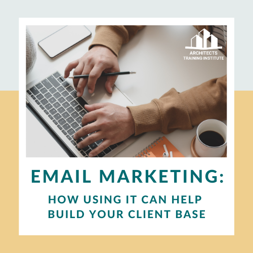 How Email Marketing Can Help Build Your Client Base