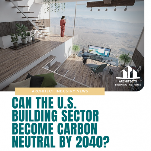 Can the U.S. Building Sector Become Carbon Neutral by 2040?