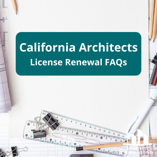 California Architects License Renewal FAQs
